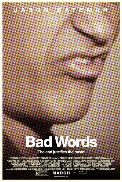 """""""Bad Words"""". A finalist in the category of Theatrical Domestic One-Sheet, designed by P+A, Los Angeles. This year's entries cover advertising campaigns from June 1, 2013 – August 31, 2014. Juries comprised of senior-level creatives in marketing and graphic design will choose from among the finalists announced October 6, 2014. Winners will be announced on October 23, 2014 at the Dolby Theatre in Hollywood, Calif. (Photo by Key Art Awards 2014)"""