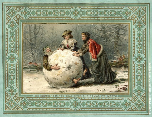 1879: Two women in Stuart costume roll Father Christmas through the woods in a giant snowball, on this unusual Christmas card