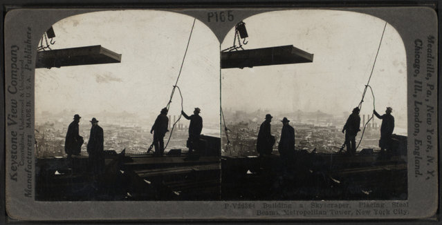 Workers place steel beams for the Metropolitan Tower. (Photo by The Research Libraries, New York/Keystone View Company/Underwood & Underwood)